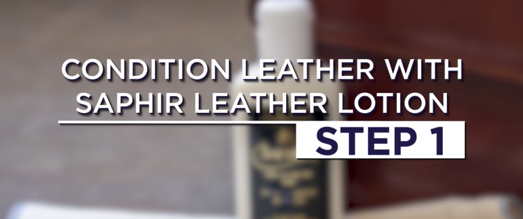Step 1: Condition Leather With Saphir Leather Lotion
