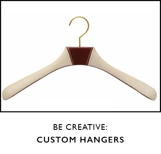 Browse our Custom Hangers